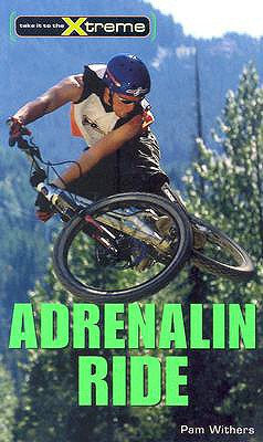 Adrenaline Ride By Withers, Pam